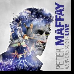 Cover: Peter Maffay - Wenn das so ist - Live
