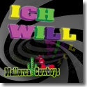 Cover:  Mallorca Cowboys - Ich will