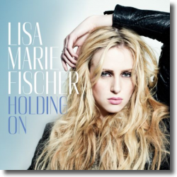 Cover: Lisa-Marie Fischer - Holding On