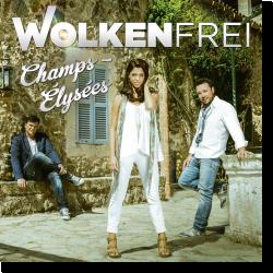 Cover: Wolkenfrei - Champs-Élysées