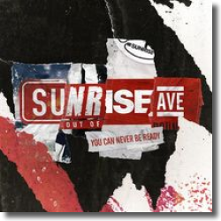 Cover: Sunrise Avenue - You Can Never Be Ready