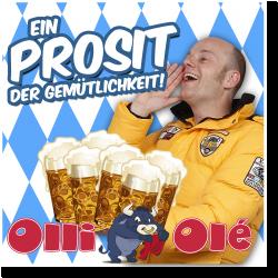 Cover: Olli Olé - Ein Prosit der Gemütlichkeit