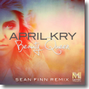 Cover:  April Kry - Beauty Queen (Sean Finn Remix)
