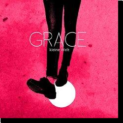 Cover: Grace - Kleine Welt