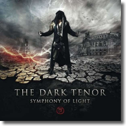 Cover: The Dark Tenor - Symphony Of Light