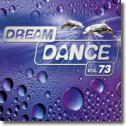 Cover: Dream Dance Vol. 73 - Various Artists