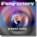Cover:  Fun Factory - B' Bang Bang
