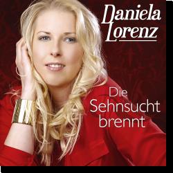 Cover: Daniela Lorenz - Die Sehnsucht brennt