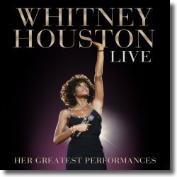 Cover: Whitney Houston - Whitney Houston Live: Her Greatest Performances