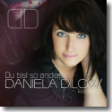 Cover: Daniela Dilow - Du bist so anders (Reloaded)