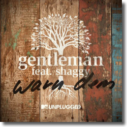 Cover: Gentleman feat. Shaggy - Warn Dem (MTV Unplugged)