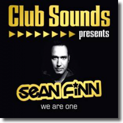Cover: Sean Finn - Club Sounds Presents Sean Finn - We Are One