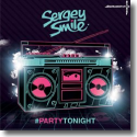 Cover:  Sergey Smile - PartyTonight