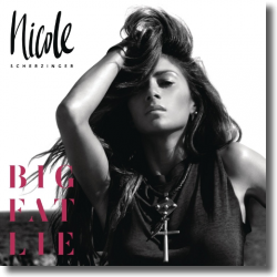 Cover: Nicole Scherzinger - Big Fat Lie