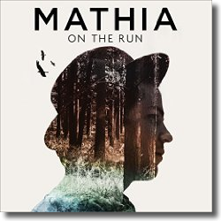 Cover: Mathia - On The Run