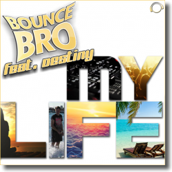 Cover: Bounce Bro feat. Destiny - My Life