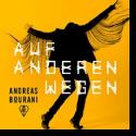 Cover: Andreas Bourani - Auf anderen Wegen