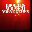 Cover: Broilers - Nur nach vorne gehen
