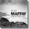 Cover:  Peter Maffay - Wenn der Himmel weint