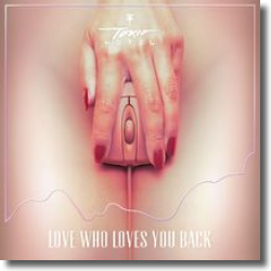 Cover: Tokio Hotel - Love Who Loves You Back