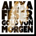 Cover: Alexa Feser - Gold von Morgen