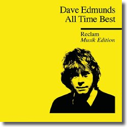 Cover: Dave Edmunds - All Time Best – Reclam Musik Edition