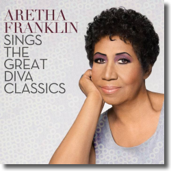 Cover: Aretha Franklin - Aretha Franklin Sings The Great Diva Classics