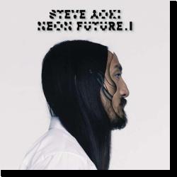 Cover: Steve Aoki - Neon Future I