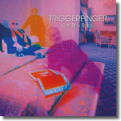 Cover: Triggerfinger - Off The Rack