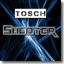Cover:  Tosch - Shooter