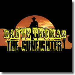 Cover: Dante Thomas - The Gunfighter