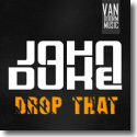 Cover:  John Duke - Drop That