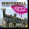 Cover:  Mauerfall - das legendäre Konzert für Berlin '89 - Various Artists