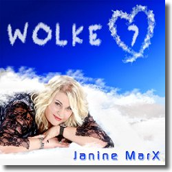Cover: Janine MarX - Wolke 7