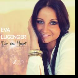 Cover: Eva Luginger - Der eine Moment