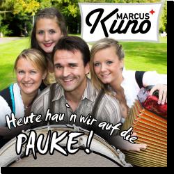 Cover: Marcus Kuno - Heute hau'n wir auf die Pauke
