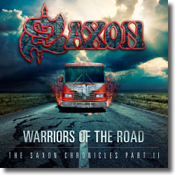 Cover: Saxon - Warriors of The Road - The Saxon Chronicles Part II