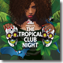 Cover:  The Tropical Club Night - Various Artists