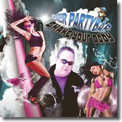 Cover: Der Partybär - Shake Your Body