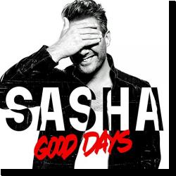 Cover: Sasha - Good Days