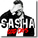 Cover:  Sasha - Good Days