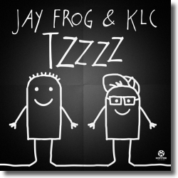 Cover: Jay Frog & KLC - Tzzzz