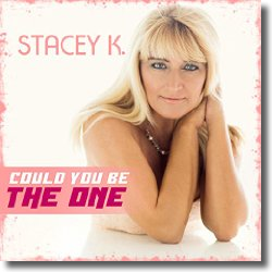 Cover: Stacey K. - Could You Be The One
