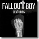 Cover:  Fall Out Boy - Centuries