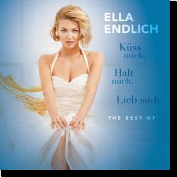 Cover: Ella Endlich - Küss mich, Halt Mich, Lieb Mich - The Best Of