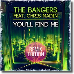 Cover: The Bangers feat. Chris Madin - You'll Find Me (Remix Edition)