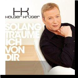 Cover: Holger Kröger - Solang träume ich von Dir