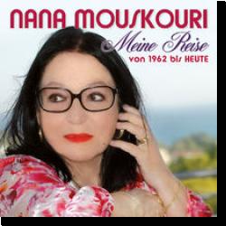 Cover: Nana Mouskouri - Meine Reise von 1962 bis heute