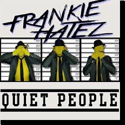 Cover: Frankie Hatez - Quiet People
