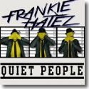 Cover:  Frankie Hatez - Quiet People
